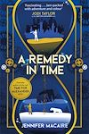 Télécharger le livre :  A Remedy In Time