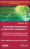 Télécharger le livre :  Knowledge Management in Innovative Companies 1
