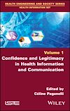 Download this eBook Confidence and Legitimacy in Health Information and Communication
