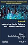 Télécharger le livre :  Innovation in the Cultural and Creative Industries