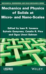 Téléchargez le livre :  Mechanics and Physics of Solids at Micro- and Nano-Scales