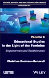 Télécharger le livre :  Educational Studies in the Light of the Feminine