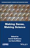 Télécharger le livre :  Making Sense, Making Science