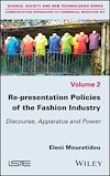 Télécharger le livre :  Re-presentation Policies of the Fashion Industry