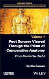 Télécharger le livre :  Foot Surgery Viewed Through the Prism of Comparative Anatomy