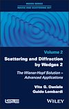 Télécharger le livre :  Scattering and Diffraction by Wedges 2