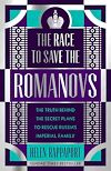 Download this eBook The Race to Save the Romanovs
