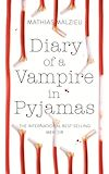 Télécharger le livre :  Diary of a Vampire in Pyjamas