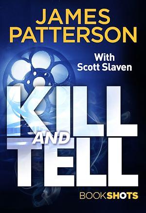 Téléchargez le livre :  Kill and Tell