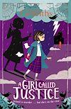 Télécharger le livre :  A Girl Called Justice