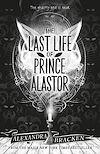 Télécharger le livre :  The Last Life of Prince Alastor