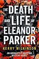 Download this eBook The Death and Life of Eleanor Parker