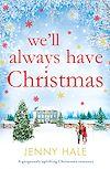 Télécharger le livre :  We'll Always Have Christmas