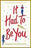 Télécharger le livre :  It Had to Be You