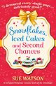 Download this eBook Snowflakes, Iced Cakes and Second Chances