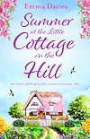 Télécharger le livre :  Summer at the Little Cottage on the Hill
