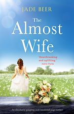 Download this eBook The Almost Wife