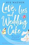 Télécharger le livre :  Love, Lies and Wedding Cake