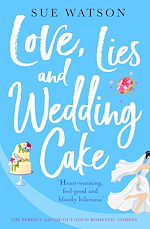 Download this eBook Love, Lies and Wedding Cake