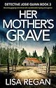 Download this eBook Her Mother's Grave