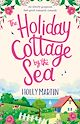 Download this eBook The Holiday Cottage by the Sea