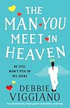 Download this eBook The Man You Meet in Heaven
