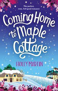 Téléchargez le livre :  Coming Home to Maple Cottage