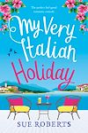 Download this eBook My Very Italian Holiday