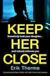 Download this eBook Keep Her Close