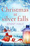 Télécharger le livre :  Christmas at Silver Falls
