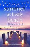 Télécharger le livre :  Summer at Firefly Beach