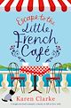 Download this eBook Escape to the Little French Cafe