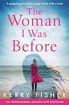 Télécharger le livre :  The Woman I Was Before