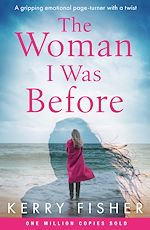 Download this eBook The Woman I Was Before