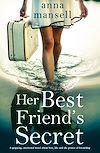 Télécharger le livre :  Her Best Friend's Secret