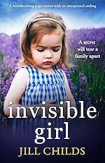 Téléchargez le livre :  Invisible Girl