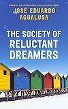 Télécharger le livre :  The Society of Reluctant Dreamers