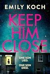 Télécharger le livre :  Keep Him Close
