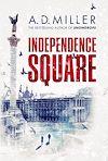 Télécharger le livre :  Independence Square