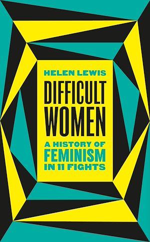Téléchargez le livre :  Difficult Women