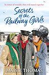 Télécharger le livre :  Secrets of the Railway Girls