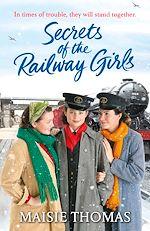 Téléchargez le livre :  Secrets of the Railway Girls