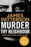 Télécharger le livre :  Murder Thy Neighbour
