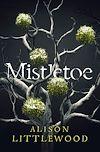Télécharger le livre :  Mistletoe