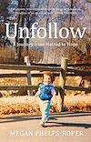 Télécharger le livre :  Unfollow