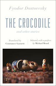 Téléchargez le livre :  The Crocodile and Other Stories (riverrun Editions)