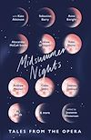 Download this eBook Midsummer Nights: Tales from the Opera: