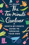 Download this eBook The Ten-Minute Gardener