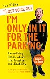 Télécharger le livre :  I'm Only In It for the Parking