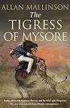 Télécharger le livre :  The Tigress of Mysore